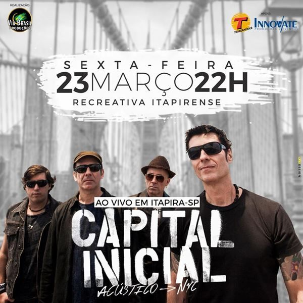 Capital Inicial - Via Brasil - 23/03/18 - Itapira - SP