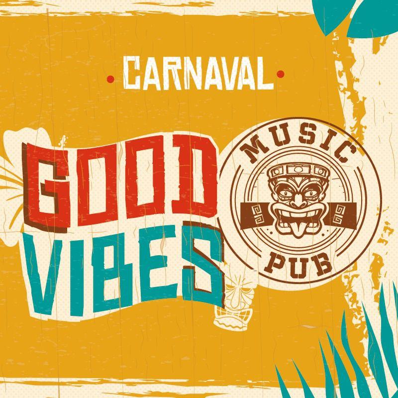 Carnaval Good Vibes - 22/02/20 - Apucarana - PR