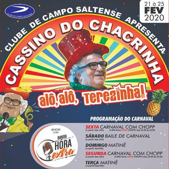 Cassino do Chacrinha - Sábado - 22/02/20 - Salto - SP