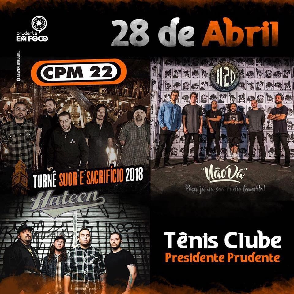 CPM 22 e 11:20 - 28/04/18 - Presidente Prudente - SP