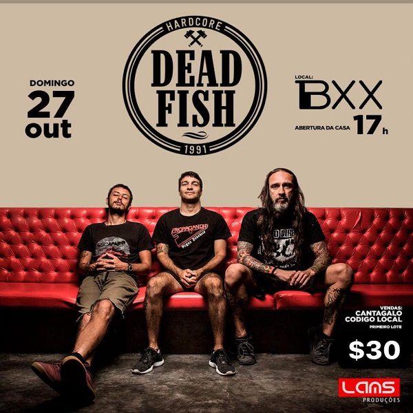 Dead Fish - 27/10/19 - Mogi das Cruzes - SP
