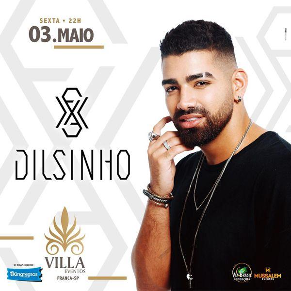 Dilsinho - Via Brasil Produções - 03/05/19 - Franca - SP