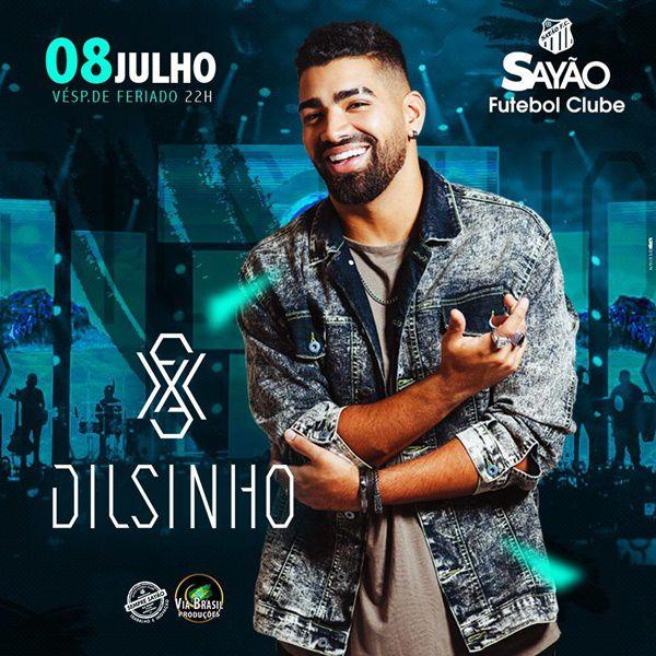 Dilsinho - Via Brasil Produções - 08/07/19 - Araras - SP