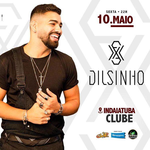 Dilsinho - Via Brasil Produções - 10/05/19 - Indaiatuba - SP