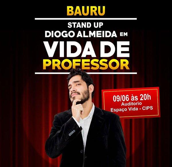 Diogo Almeida - Vida de Professor - 09/06/18 - Bauru - SP