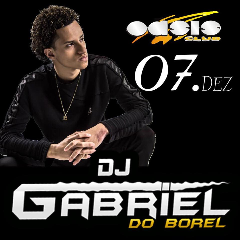 DJ Gabriel do Borel - Oásis Club - 07/12/19 - Sorriso - MT