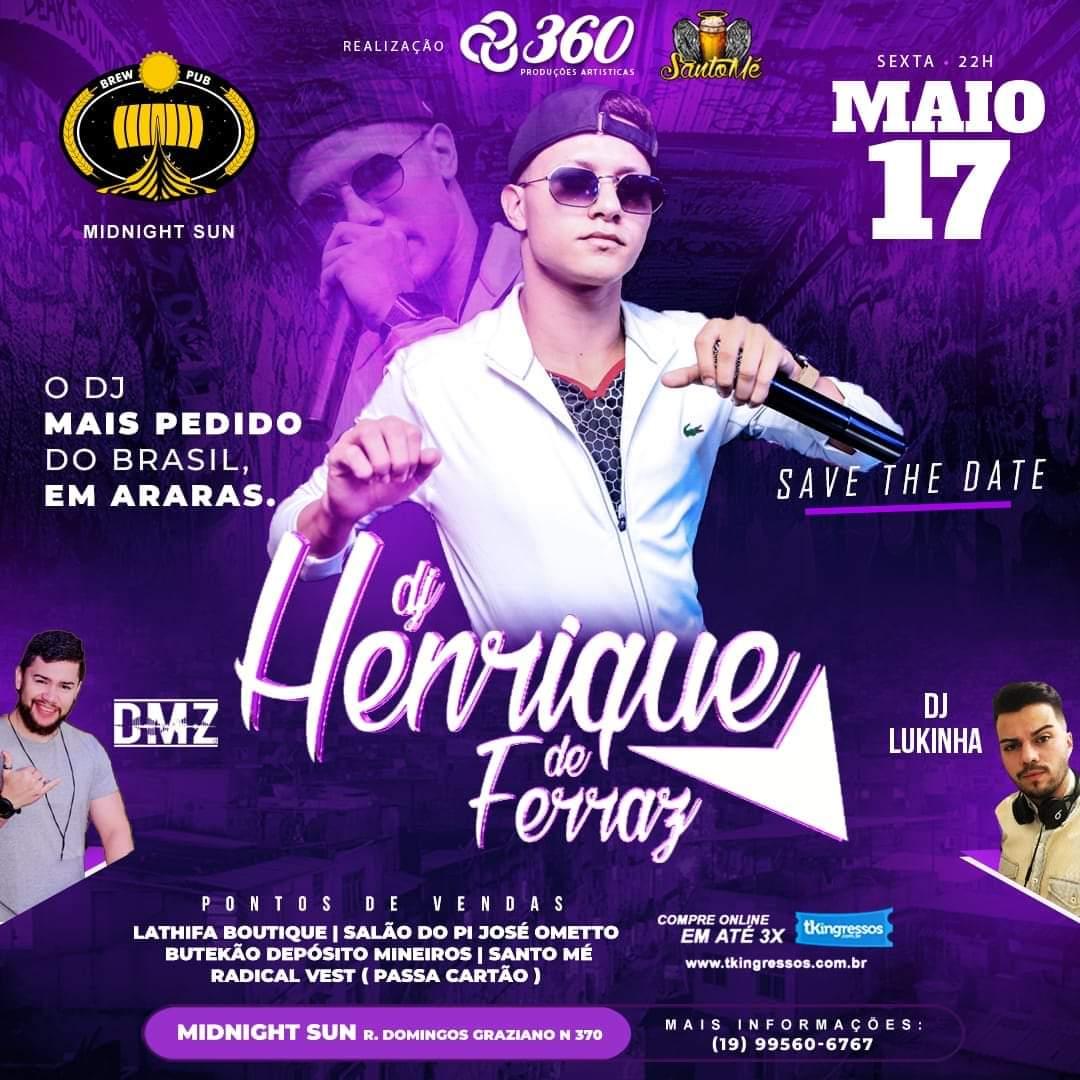 DJ Henrique de Ferraz - 17/05/19 - Araras - SP