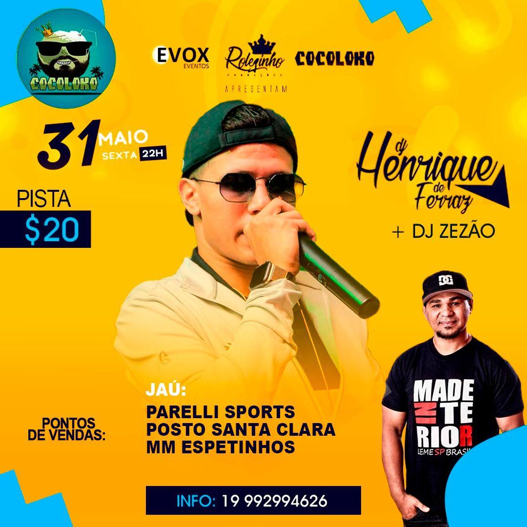 DJ Henrique Ferraz - Coco Loko - 31/05/19 - Jaú - SP