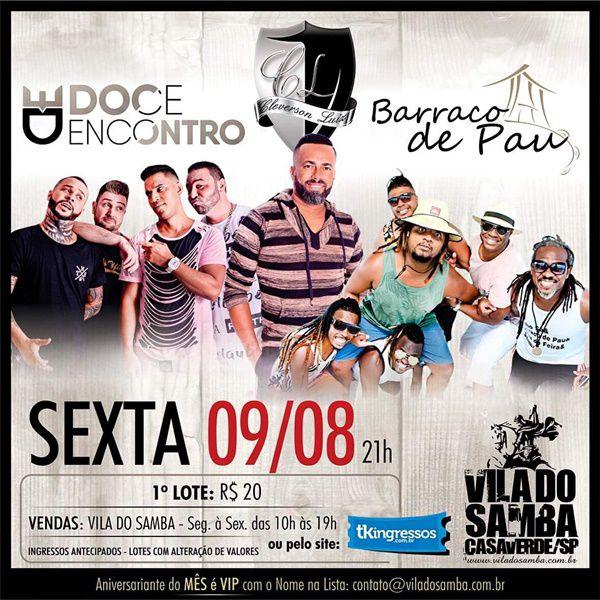 Doce Encontro, CL e Barraco de Pau - Vila do Samba - 09/08/19 - São Paulo - SP