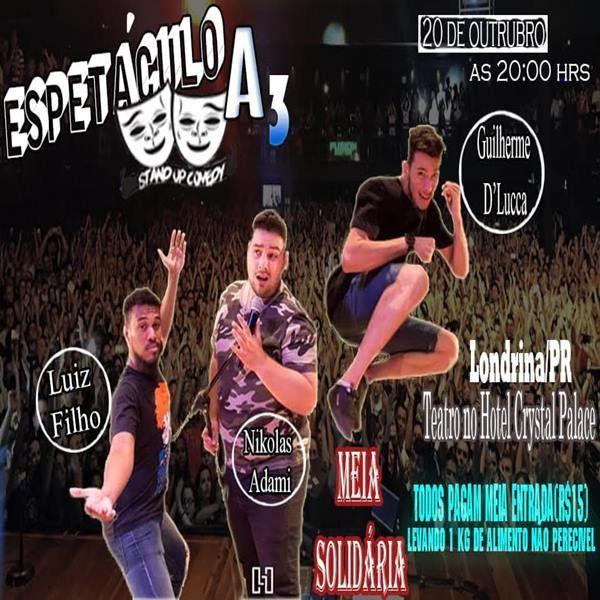 Espetáculo a 3 - 20/10/18 - Londrina - PR