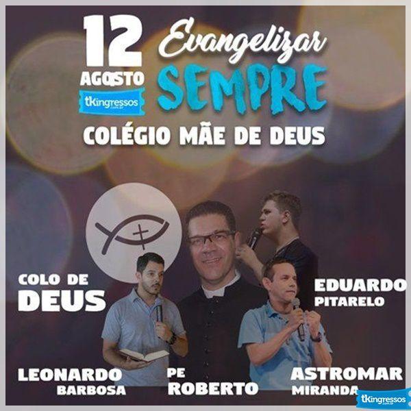 84e5cffcdad1b Compre aqui seu ingresso para Evangelizar Sempre   Eventos