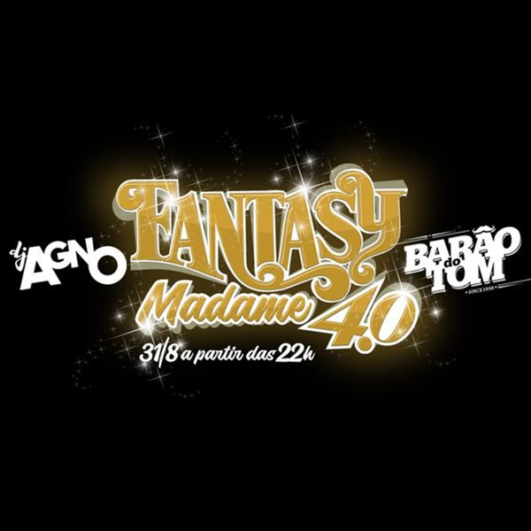 Fantasy Madame 4.0 - 31/08/19 - Assis- SP