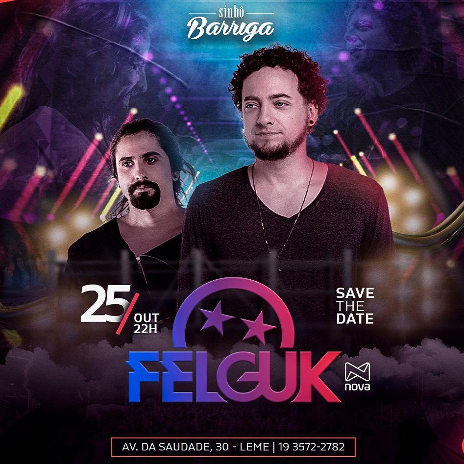 Felguk - Sinhô Barriga - 25/10/19 - Leme - SP