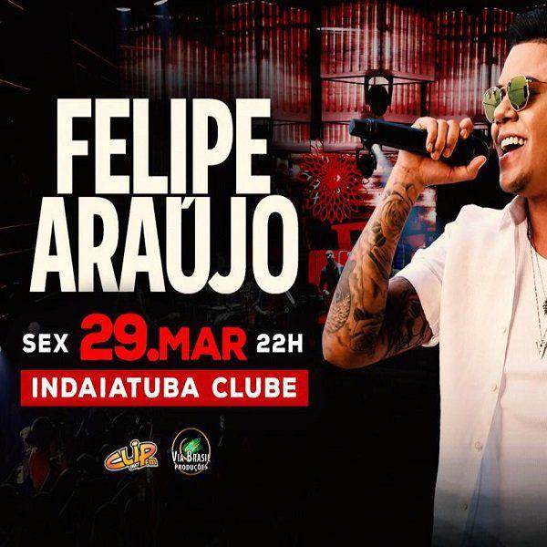 Felipe Araújo - Via Brasil - 29/03/19 - Indaiatuba - SP