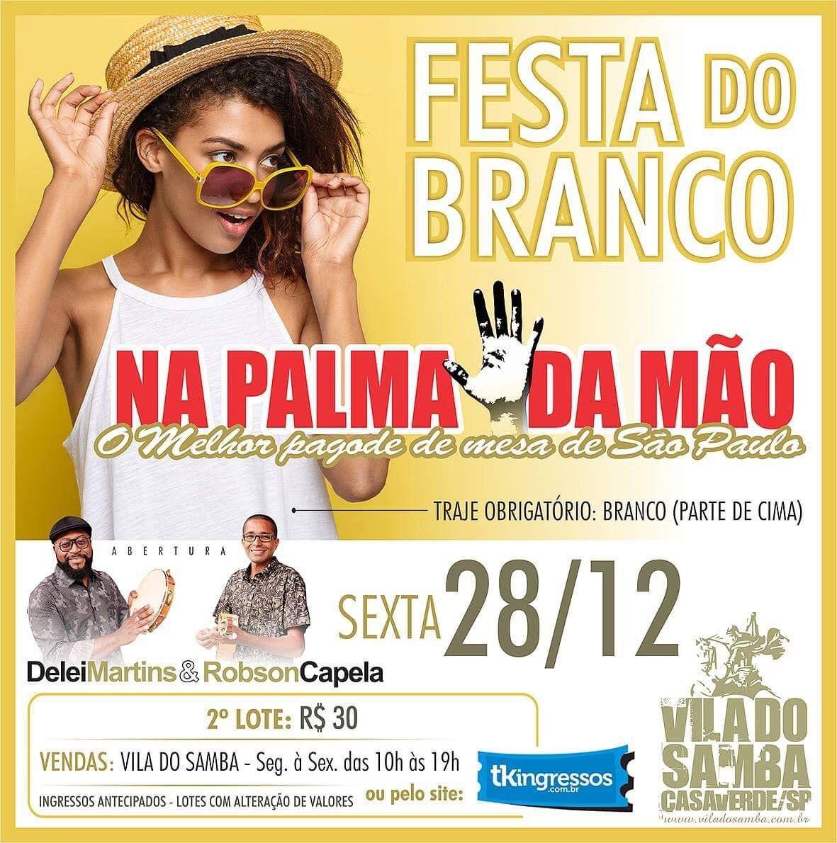 Festa do Branco - Vila do Samba - 28/12/18 - São Paulo - SP