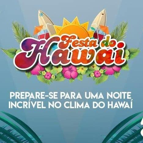 Festa do Hawai 2018 - 10/11/18 - Caçapava - SP