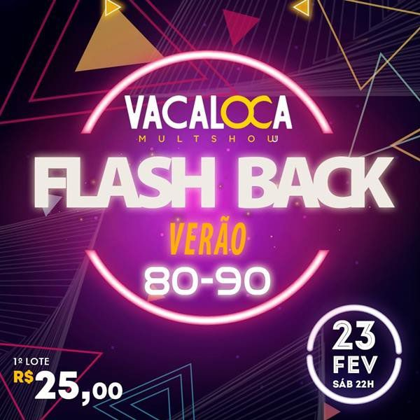 Flash Back - Vacaloca Multshow - 23/02/19 - Mogi das Cruzes - SP