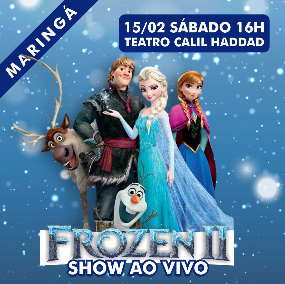 Frozen II - 15/02/20 - Maringá - PR