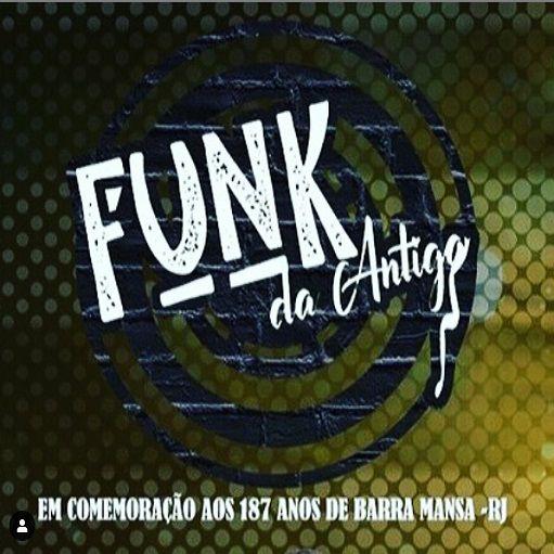 Funk da Antiga - 05/10/19 - Barra Mansa - RJ