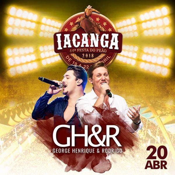 George Henrique & Rodrigo - 20/04/18 - Iacanga - SP