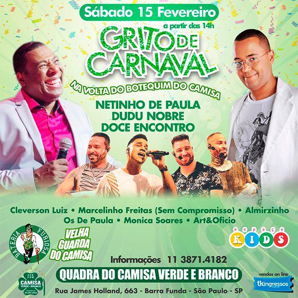 Grito de Carnaval no Camisa Verde - 15/02/20 - São Paulo - SP