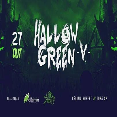 Hallowgreen V - 27/10/18 - Tupã - SP
