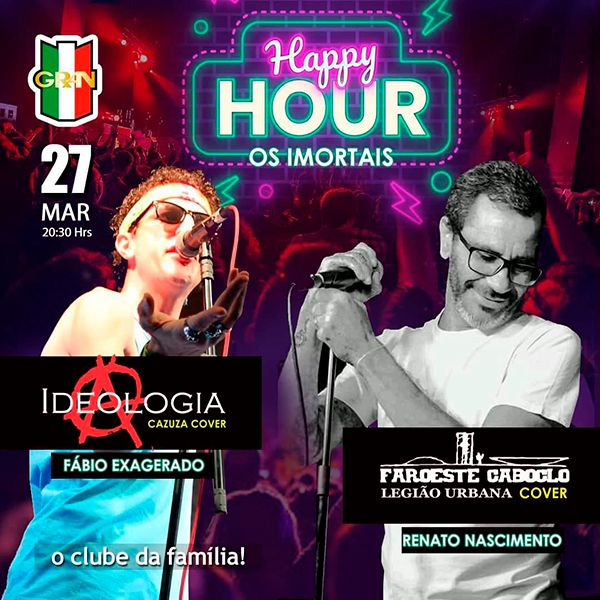 Happy Hour Os Imortais - 27/03/20 - Limeira - SP