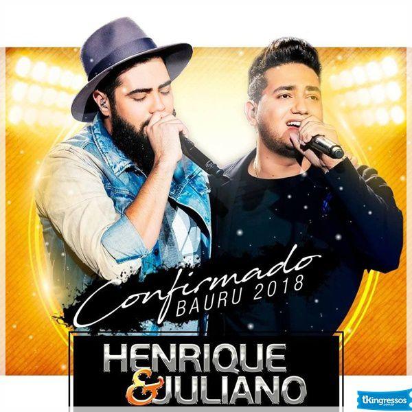 Henrique & Juliano - 09/08/18 - Bauru - SP