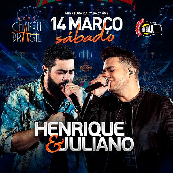 Henrique & Juliano - Chapéu Brasil - 14/03/20 - Sumaré - SP