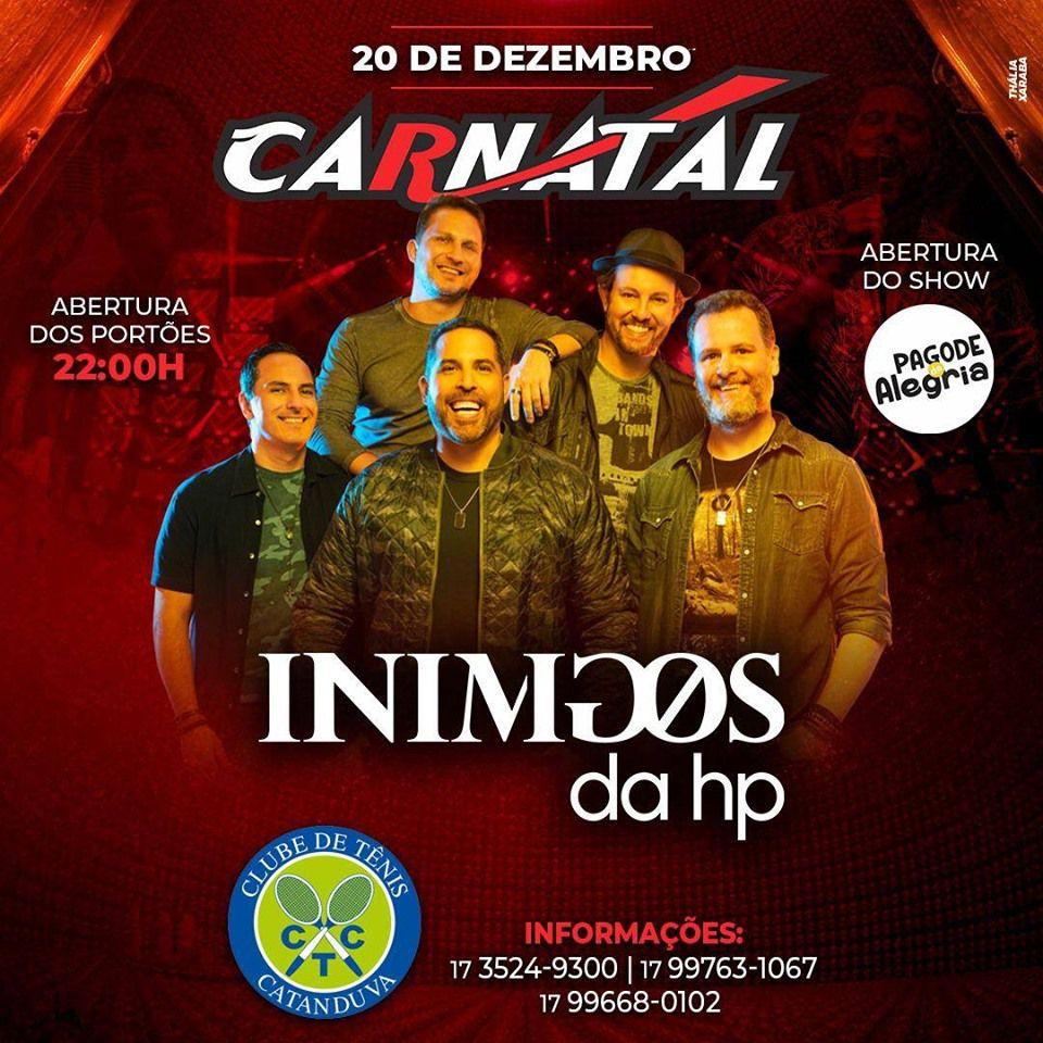 Inimigos da HP - Carnatal - 20/12/19 - Catanduva - SP