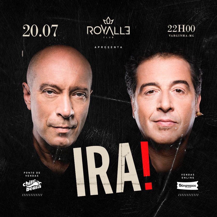 Ira! - 20/07/19 - Varginha - MG