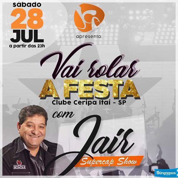 Jair Supercap Show - 28/07/18 - Itaí - SP