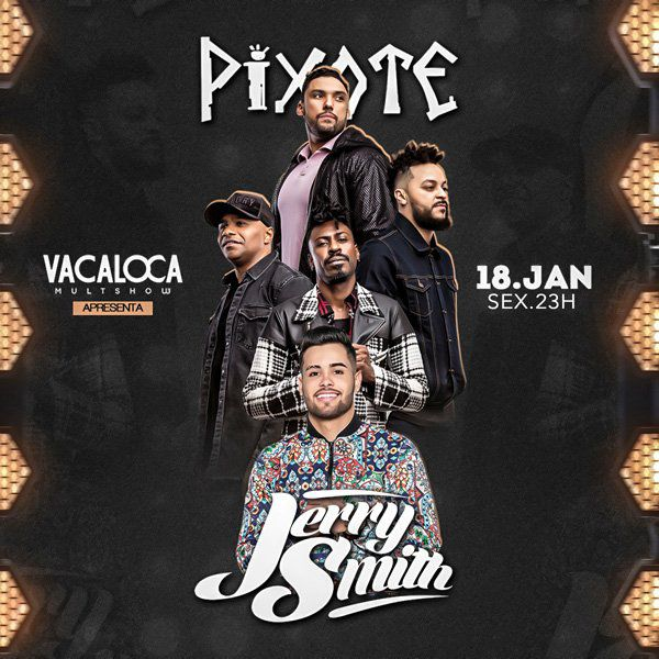 Jerry Smith e Pixote - Vacaloca Multshow - 18/01/19 - Mogi das Cruzes - SP