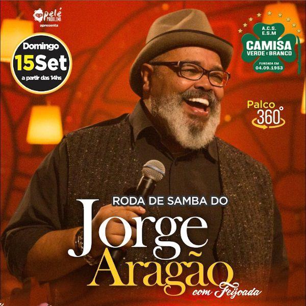 Jorge Aragão - Camisa Verde e Branco - 15/09/19 - São Paulo - SP