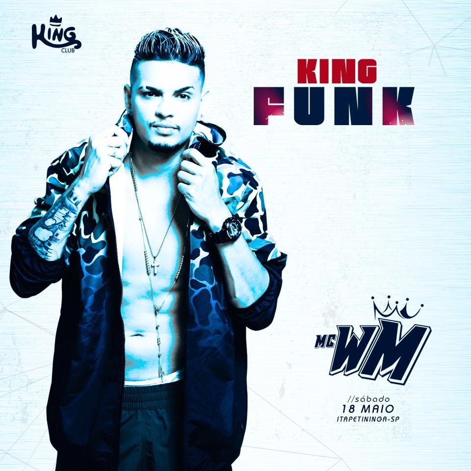 King Funk - MC WM - 18/05/19 - Itapetininga - SP