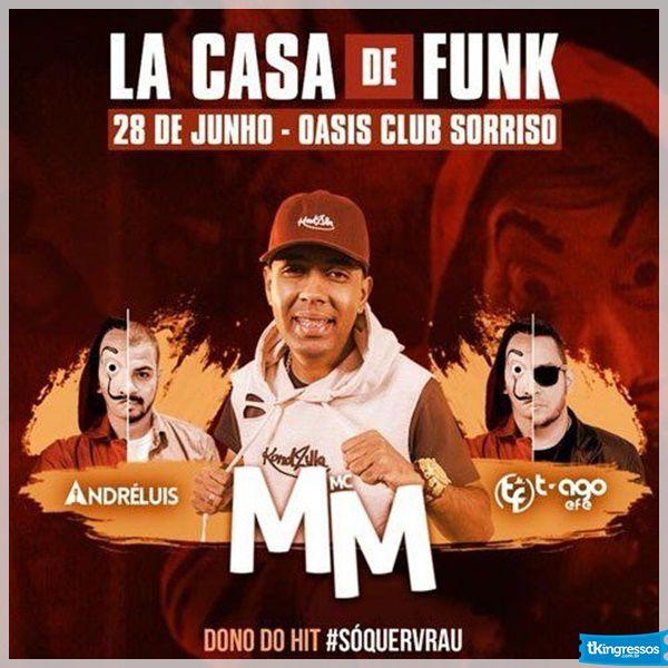 Lá Casa de Funk - 28/06/18 - Sorriso - MT