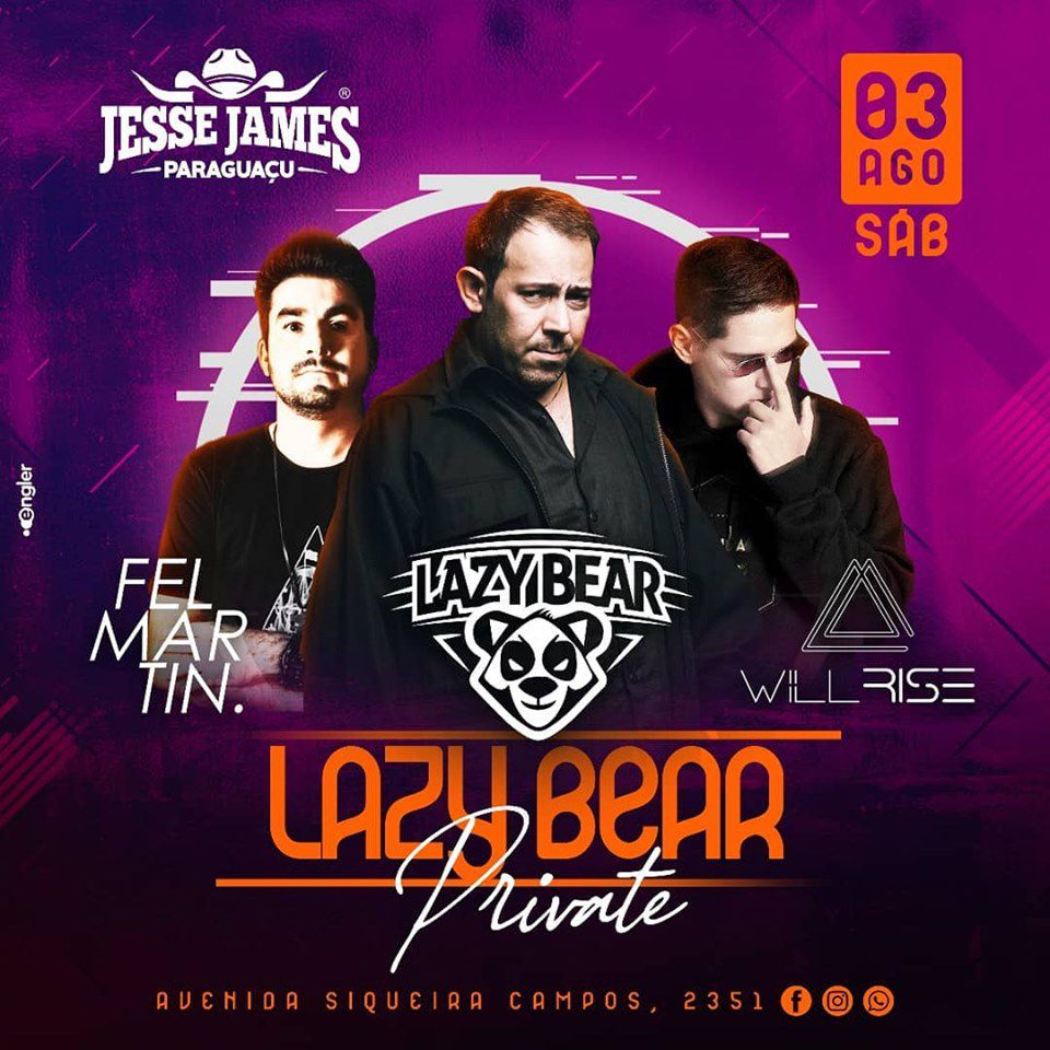 Lazy Bear Private - Jesse James - 03/08/19 - Paraguaçu Paulista - SP