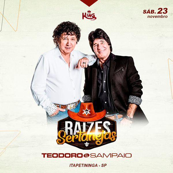 Lendas com Teodoro & Sampaio - 23/11/19 - Itapetininga - SP