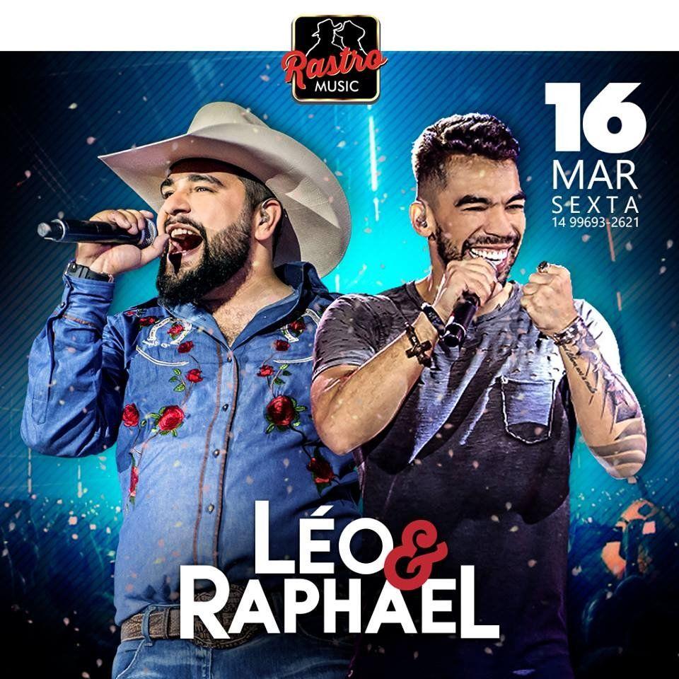 Léo & Raphael - 16/03/18 - Bauru - SP