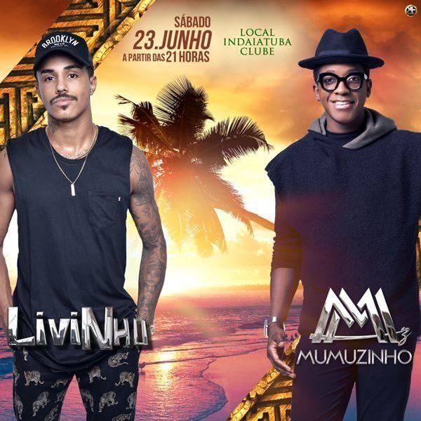 Livinho + Mumuzinho - 23/06/18 - Indaiatuba - SP