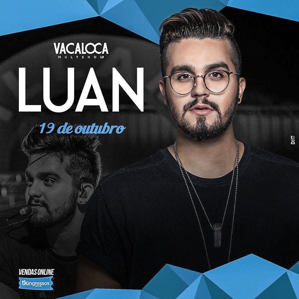 Luan Santana - Vacaloca Multshow - 19/10/18 - Mogi das Cruzes - SP