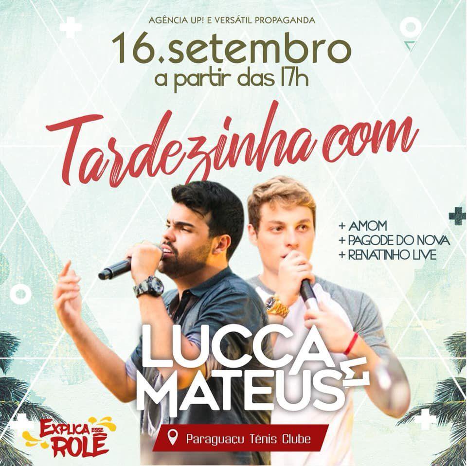 Lucca & Mateus - 16/09/18 - Paraguaçu Paulista - SP