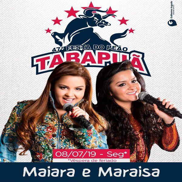 Maiara & Maraisa - 08/07/19 - Tabapuã - SP