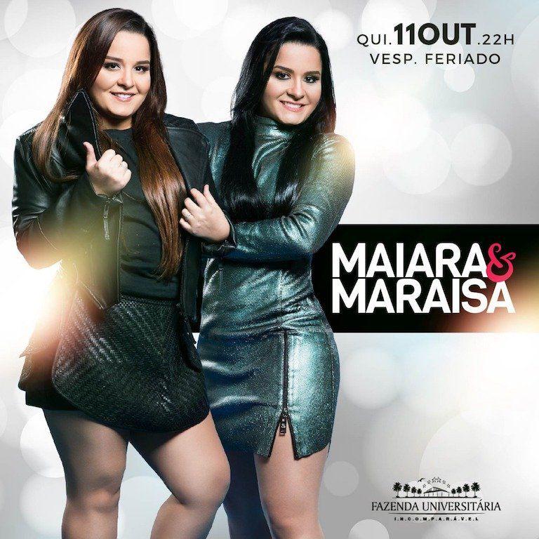 Maiara & Maraisa - Fazenda Universitária - 11/10/18 - Suzano - SP