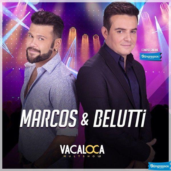 Marcos & Belutti - Vacaloca Multshow - 06/07/18 - Mogi das Cruzes - SP