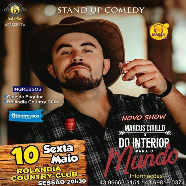 Marcus Cirillo Stand Up - 10/05/19 - Rolândia - PR