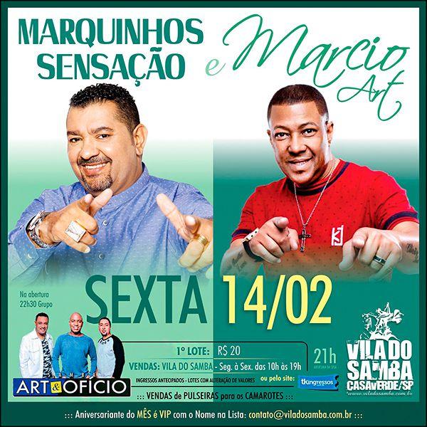 Marquinhos Sensação e Marcio Art - Vila do Samba - 14/02/20 - São Paulo - SP