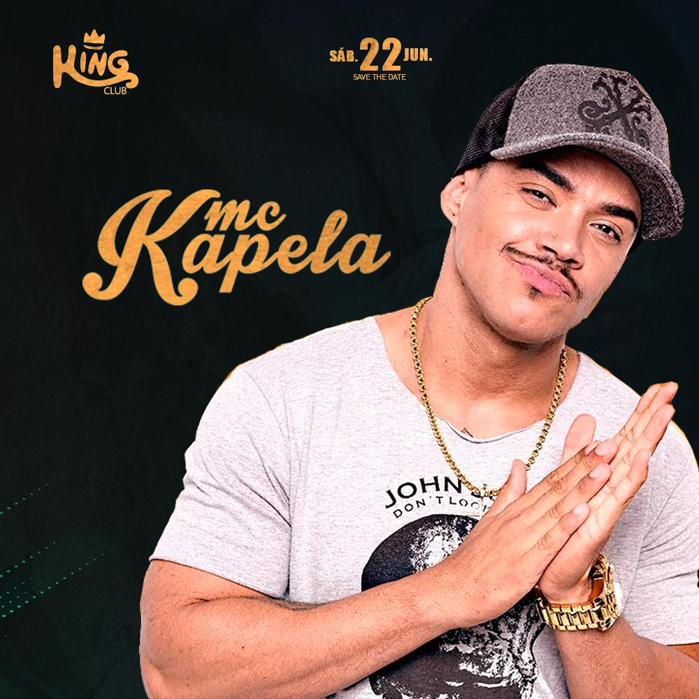 MC Kapela - King Club - 22/06/19 - Itapetininga - SP