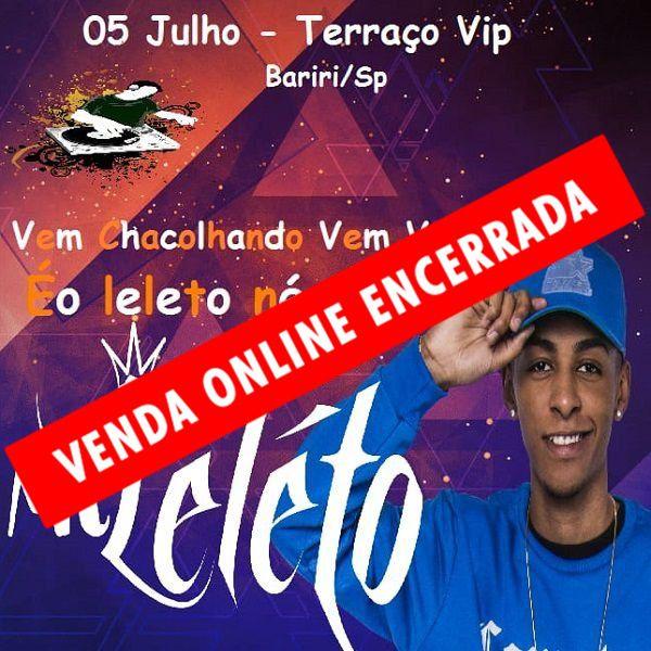 MC Leléto - Terraço Vip - 05/07/19 - Bariri - SP