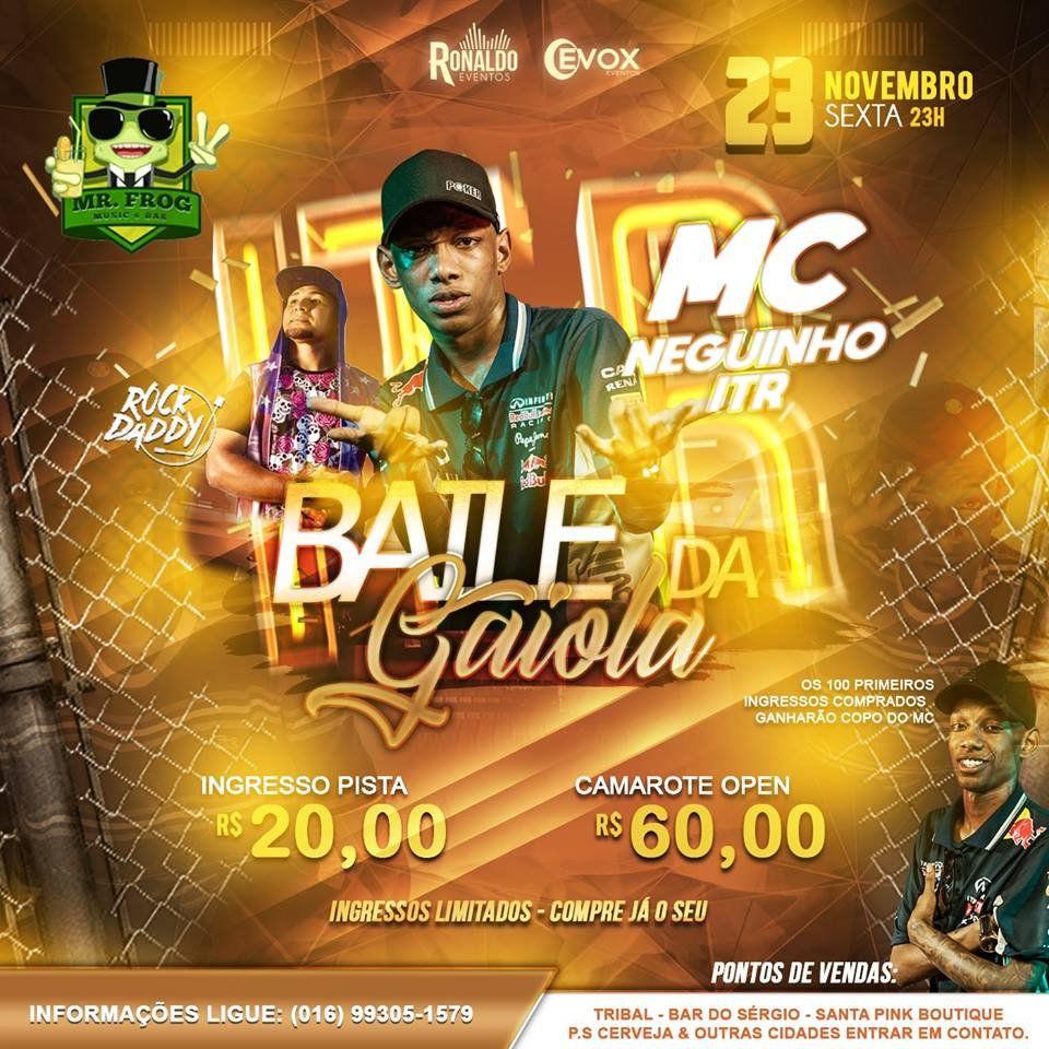 MC Neguinho ITR - Baile da Gaiola - 23/11/18 - Santa Rosa de Viterbo - SP